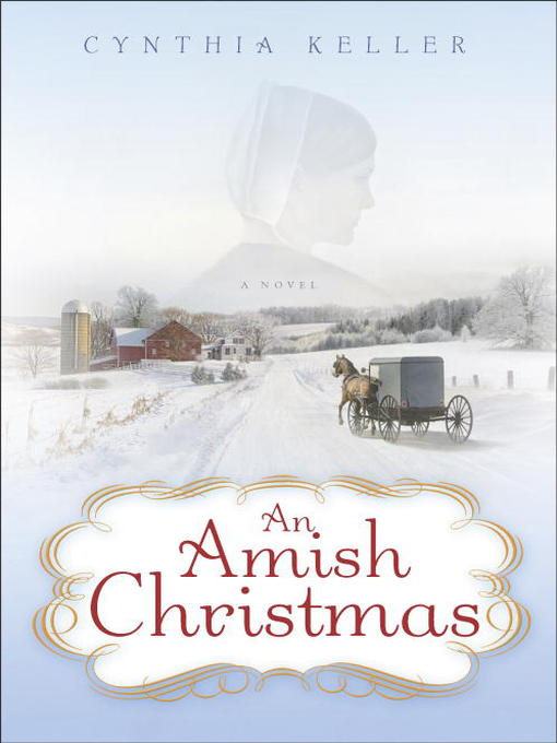 Title details for An Amish Christmas by Cynthia Keller - Available