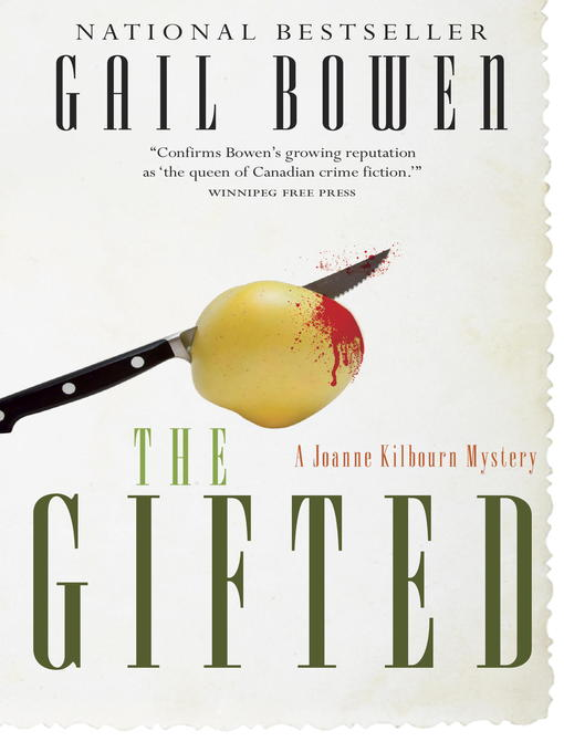 Title details for The Gifted by Gail Bowen - Available