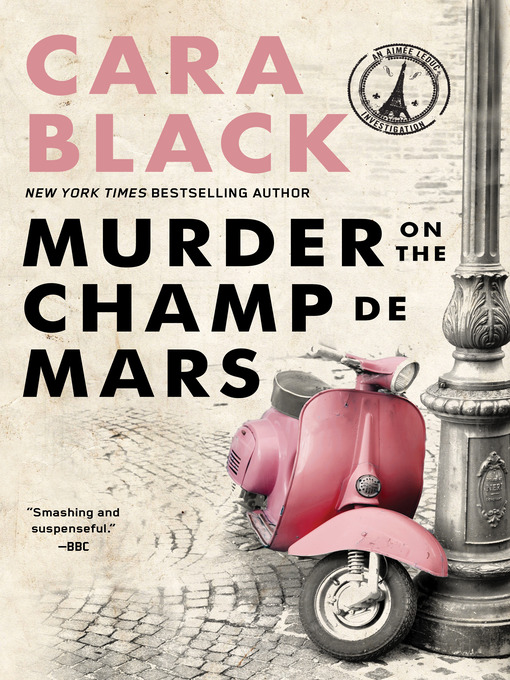Title details for Murder on the Champ de Mars by Cara Black - Available