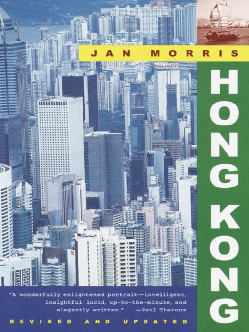 Title details for Hong Kong by Jan Morris - Available