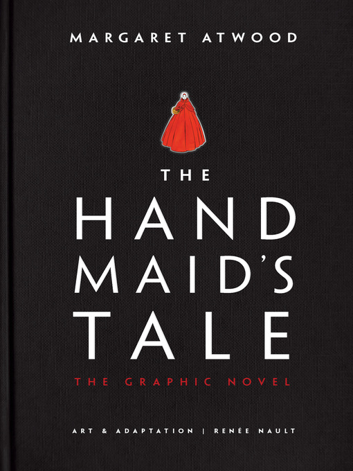 Title details for The Handmaid's Tale (Graphic Novel) by Margaret Atwood - Wait list
