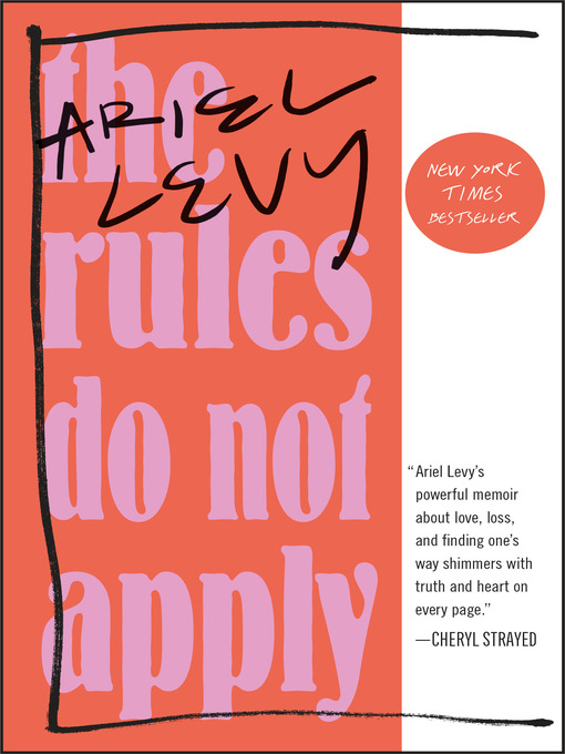 Title details for The Rules Do Not Apply by Ariel Levy - Wait list