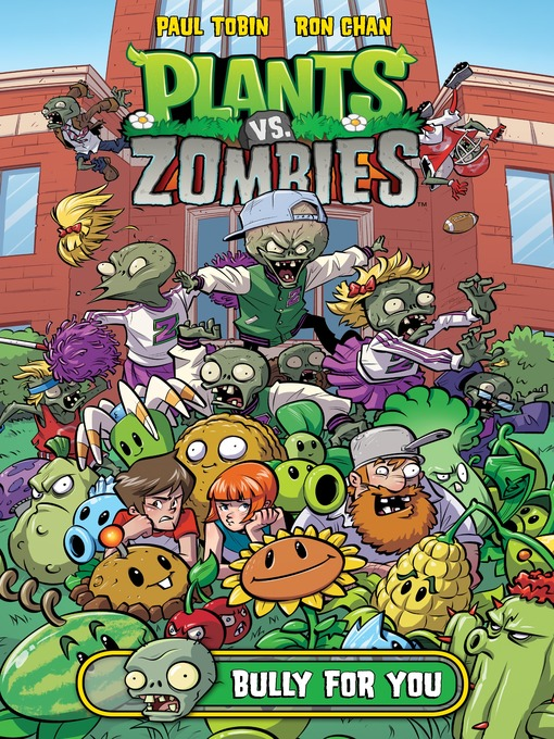 Cover of Plants vs. Zombies: Bully for You