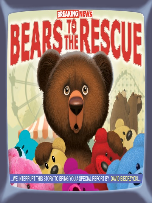 Cover of Breaking News: Bears to the Rescue