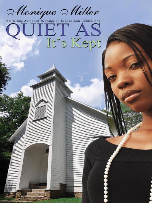 Title details for Quiet As It's Kept by Monique Miller - Available