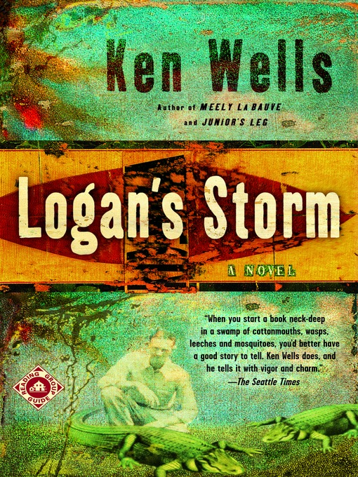 Title details for Logan's Storm by Ken Wells - Available