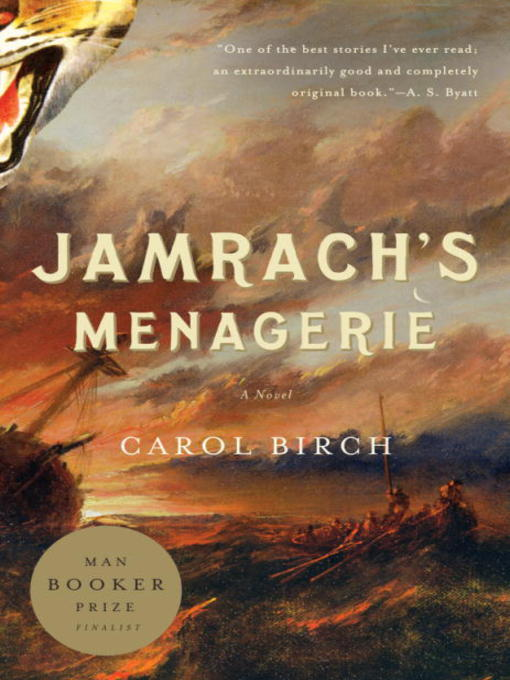 Title details for Jamrach's Menagerie by Carol Birch - Available