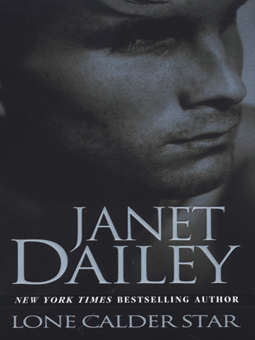 Title details for Lone Calder Star by Janet Dailey - Available