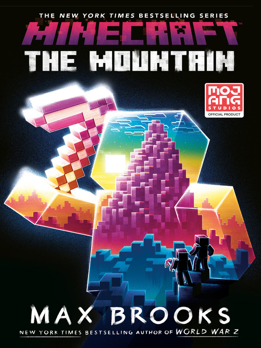 Title details for The Mountain: An Official Minecraft Novel by Max Brooks - Wait list