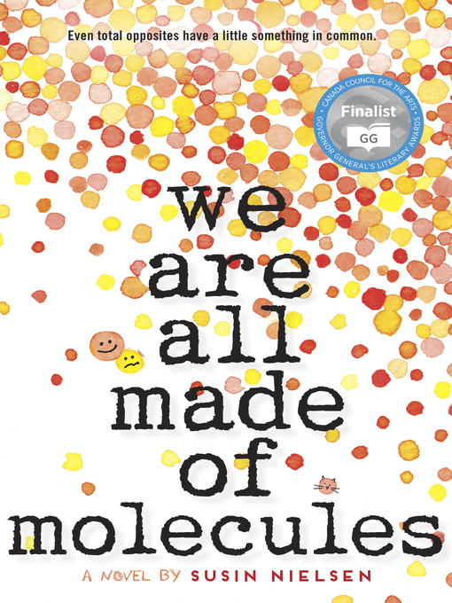 Title details for We Are All Made of Molecules by Susin Nielsen - Available
