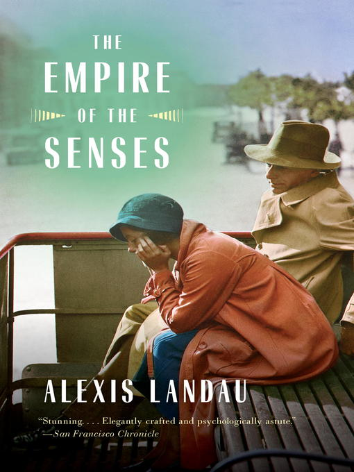 Title details for The Empire of the Senses by Alexis Landau - Available
