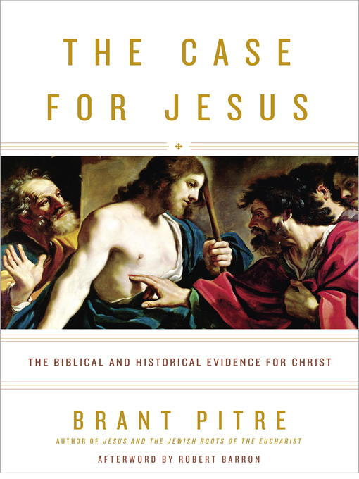 Title details for The Case for Jesus by Brant Pitre - Wait list