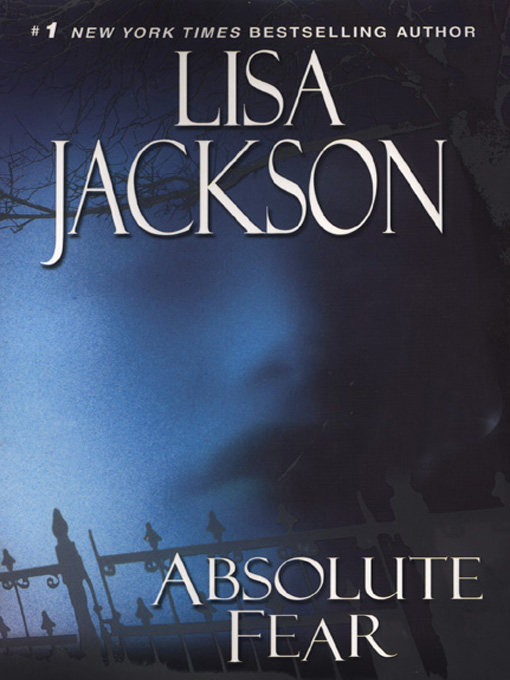 Title details for Absolute Fear by Lisa Jackson - Wait list