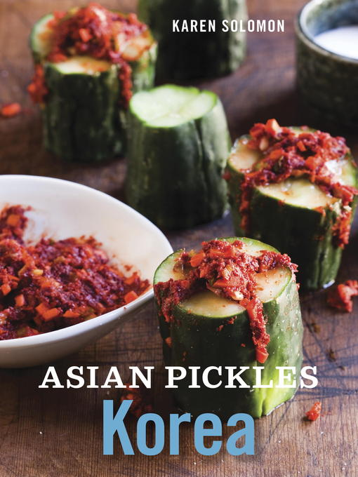 Title details for Asian Pickles by Karen Solomon - Available