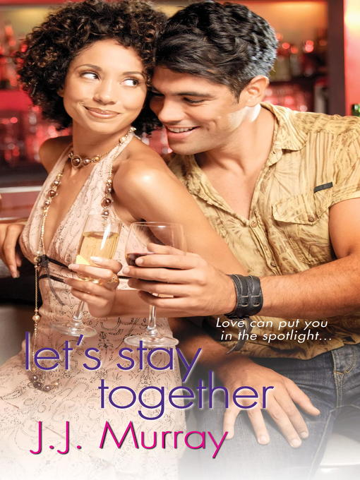 Title details for Let's Stay Together by J.J. Murray - Available