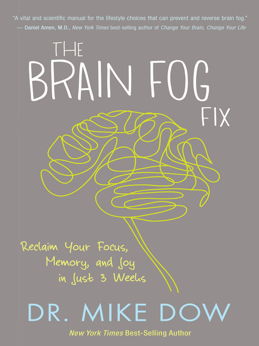 Title details for The Brain Fog Fix by Mike Dow - Wait list