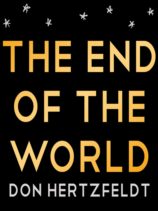 Title details for The End of the World by Don Hertzfeldt - Wait list
