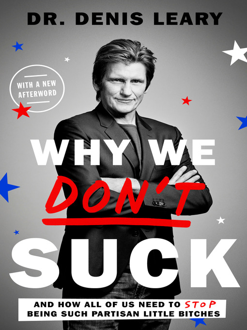 Title details for Why We Don't Suck by Denis Leary - Available