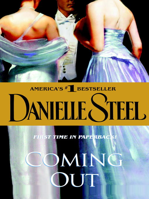 Title details for Coming Out by Danielle Steel - Available