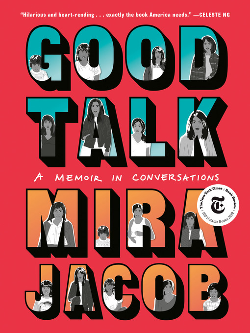 Title details for Good Talk by Mira Jacob - Wait list
