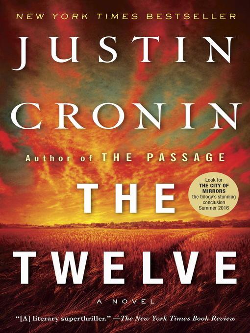 Title details for The Twelve by Justin Cronin - Wait list