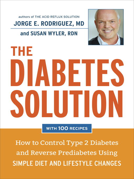 Title details for The Diabetes Solution by Dr. Jorge E. Rodriguez - Available
