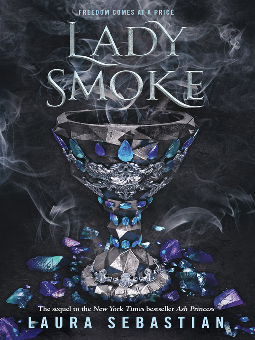 Title details for Lady Smoke by Laura Sebastian - Available