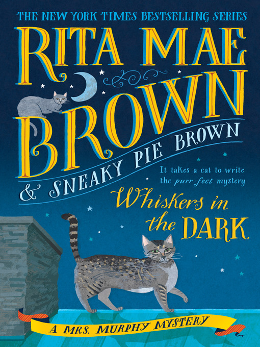 Title details for Whiskers in the Dark by Rita Mae Brown - Wait list