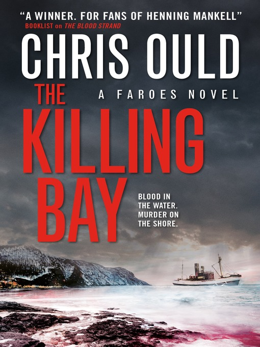 Title details for The Killing Bay by Chris Ould - Wait list