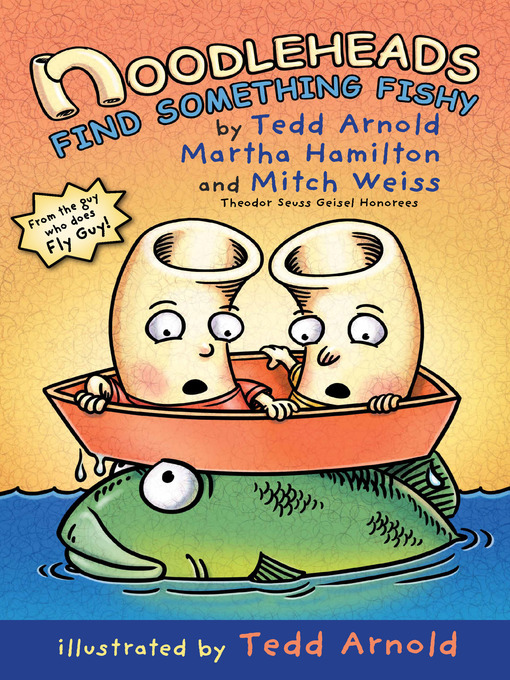 Title details for Noodleheads Find Something Fishy by Tedd Arnold - Available