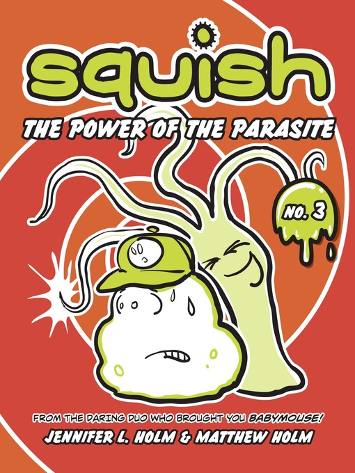Title details for The Power of the Parasite by Jennifer L. Holm - Wait list