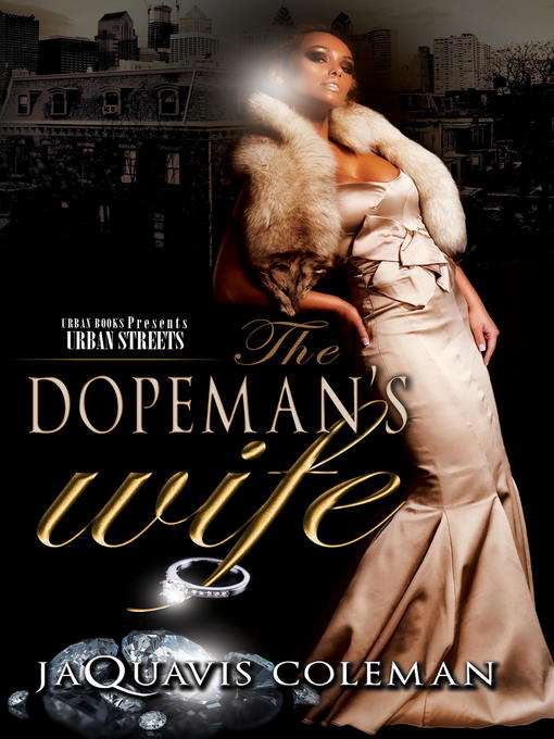 Title details for The Dopeman's Wife by JaQuavis Coleman - Wait list