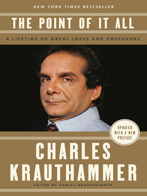Title details for The Point of It All by Charles Krauthammer - Available