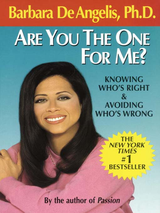 Title details for Are You the One for Me? by Barbara De Angelis - Available