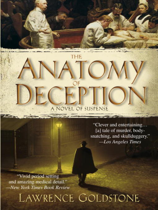 Title details for The Anatomy of Deception by Lawrence Goldstone - Available