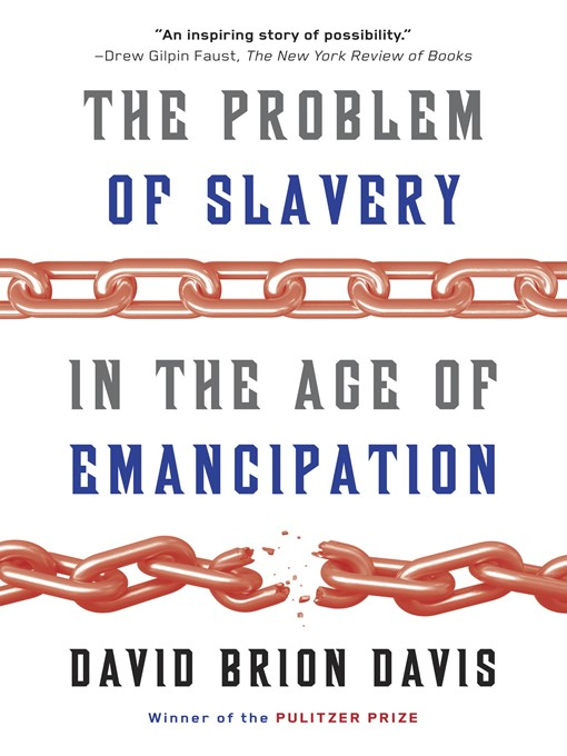 Title details for The Problem of Slavery in the Age of Emancipation by David Brion Davis - Available