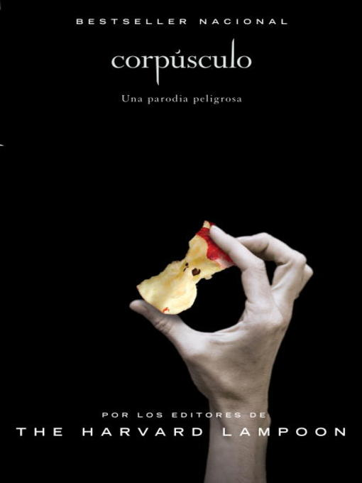 Title details for Corpúsculo by Harvard Lampoon - Available