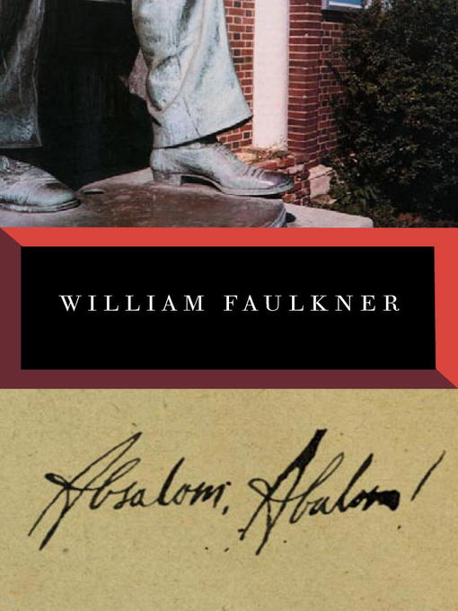 Title details for Absalom, Absalom! by William Faulkner - Wait list