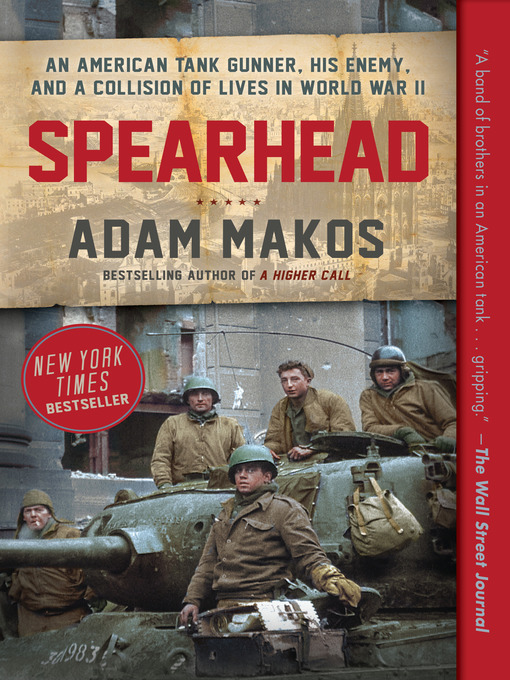 Title details for Spearhead by Adam Makos - Wait list