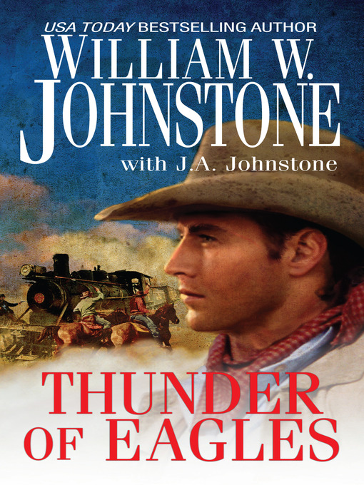 Title details for Thunder of Eagles by William W. Johnstone - Available