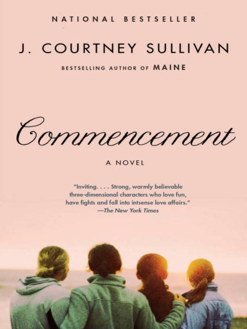 Title details for Commencement by J. Courtney Sullivan - Available