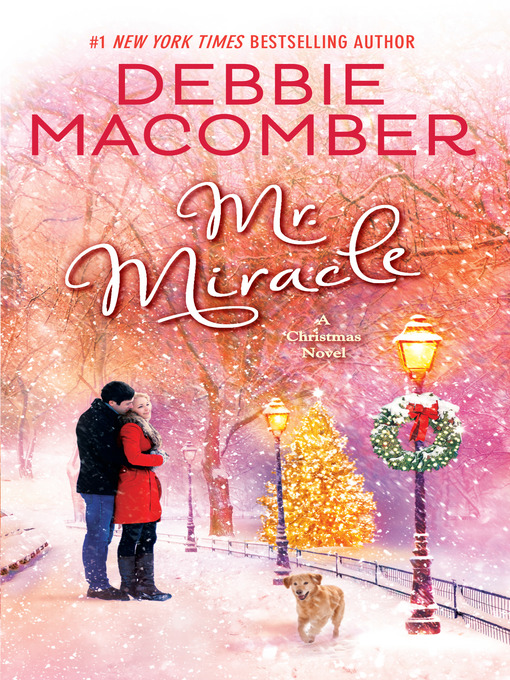 Title details for Mr. Miracle by Debbie Macomber - Wait list