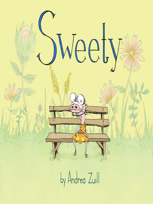 Title details for Sweety by Andrea Zuill - Available