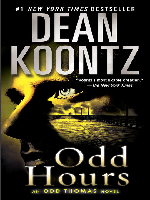 Title details for Odd Hours by Dean Koontz - Available
