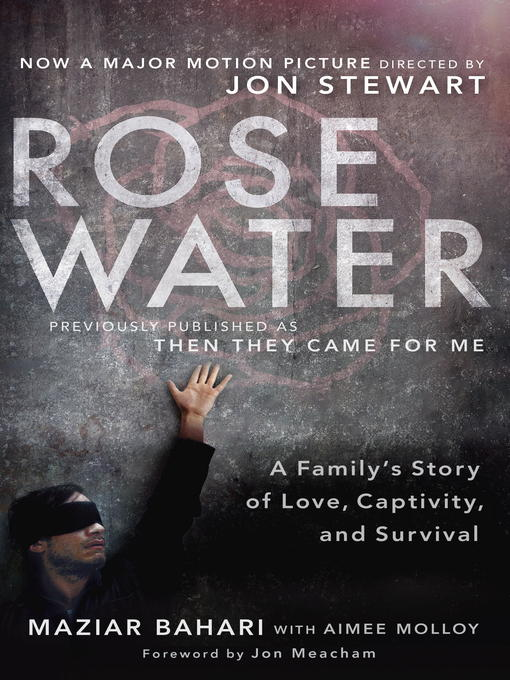 Title details for Rosewater (Movie Tie-in Edition) by Maziar Bahari - Available
