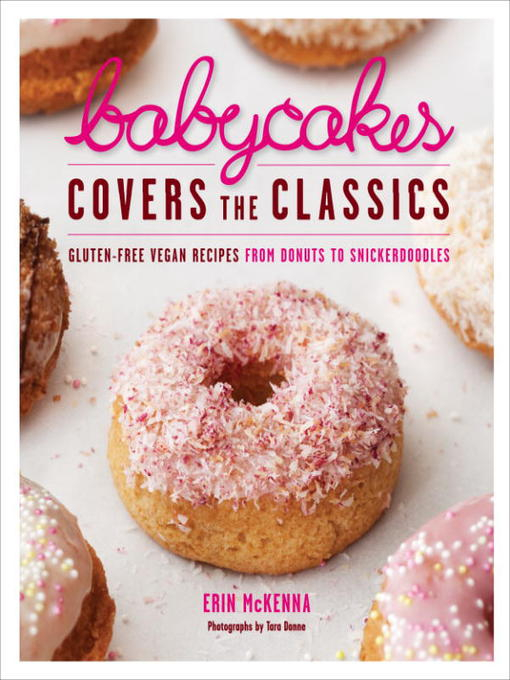 Title details for BabyCakes Covers the Classics by Erin McKenna - Wait list