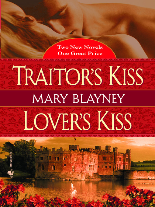 Title details for Traitor's Kiss & Lover's Kiss by Mary Blayney - Available