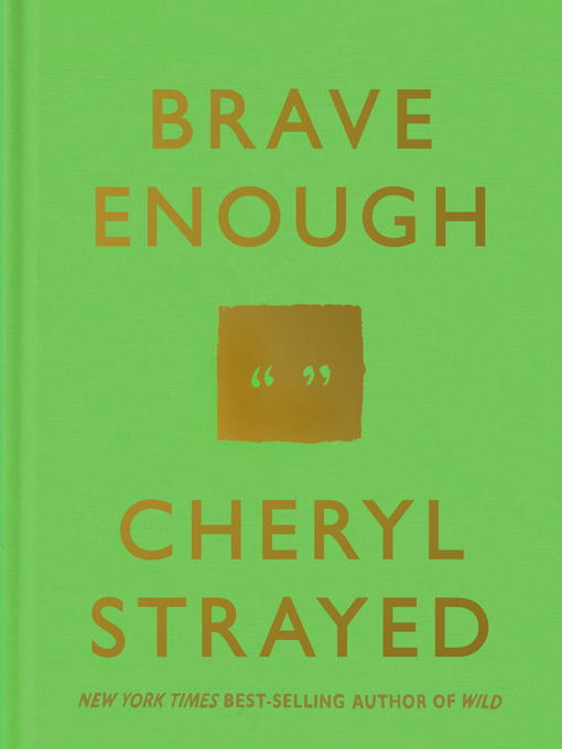 Title details for Brave Enough by Cheryl Strayed - Available