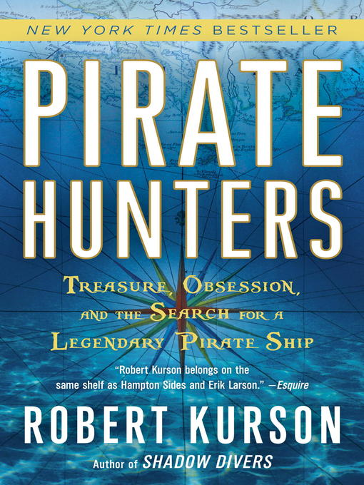 Title details for Pirate Hunters by Robert Kurson - Available