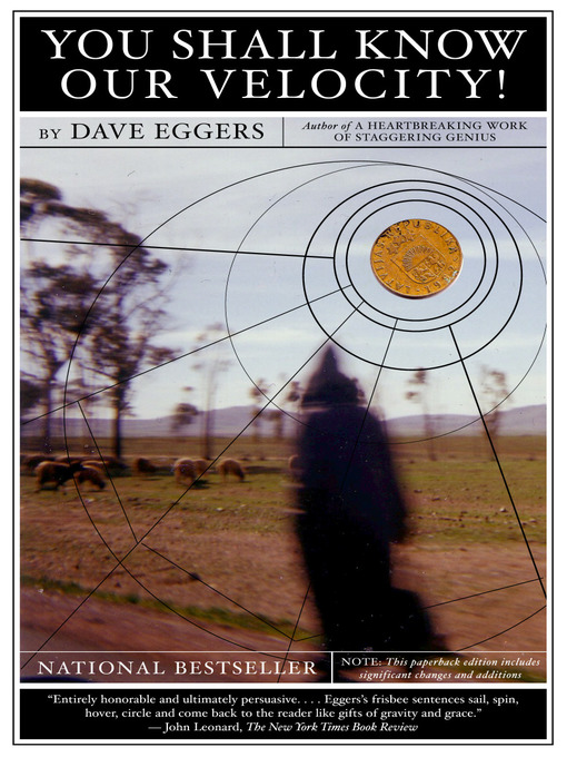 Title details for You Shall Know Our Velocity by Dave Eggers - Available